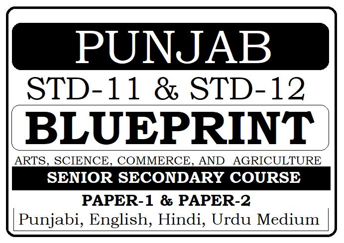 PSEB 12th Blueprint 2021 Punjab Board 12th New Exam Marking Scheme 2021
