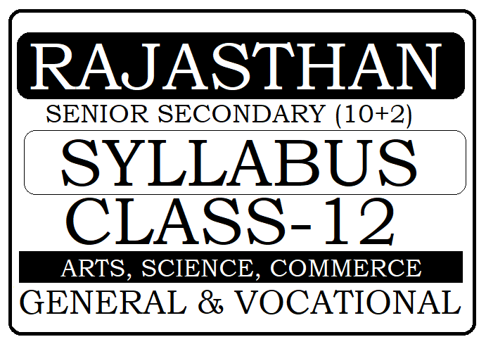 RBSE 12th Syllabus 2021 Rajasthan Sr Secondary Arts, Science, Commerce Syllabus 2021