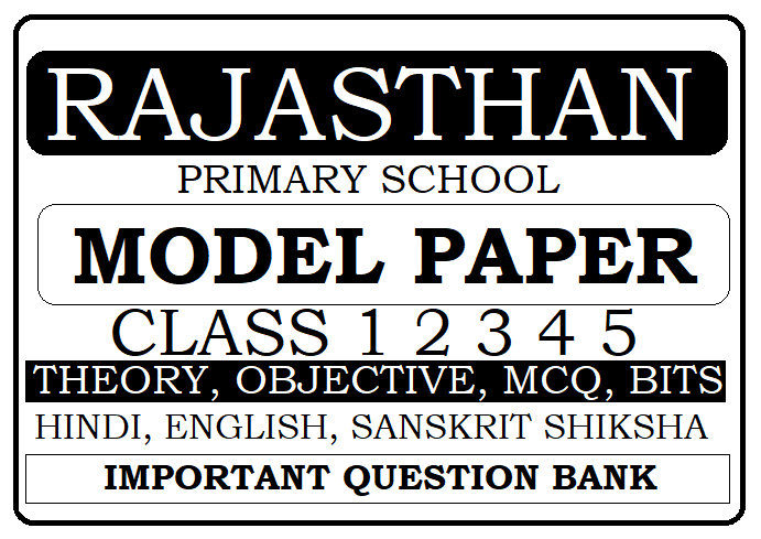 Rajasthan 1st, 2nd, 3rd, 4th 5th Model Paper 2021