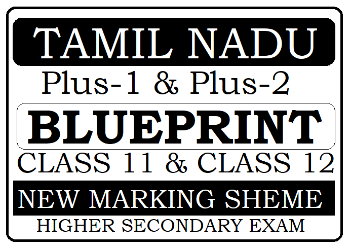 TN HSC Blueprint 2020 TNDGE Plus-1 & Plus-2 Exam Pattern 2020