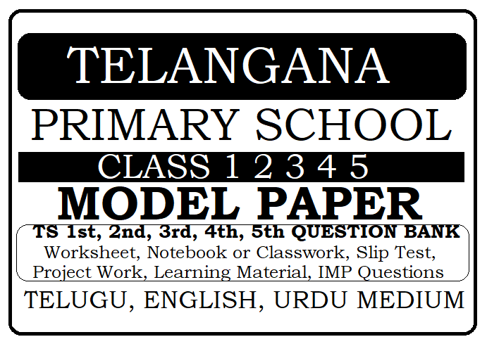 Telangana Class 1 2 3 4 5 Model Paper 2021