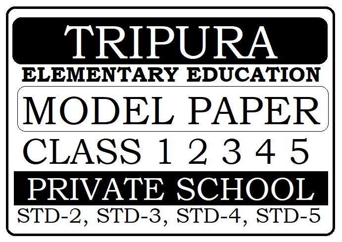 Tripura 1st, 2nd, 3rd, 4th, 5th Model Paper 2020