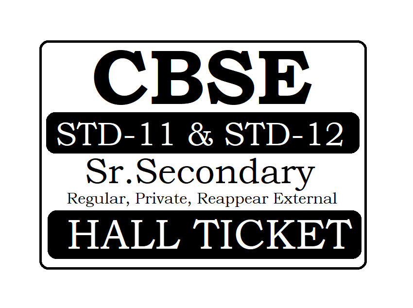CBSE 12th Admit Card 2020 CBSE Board Sr.Secondary Hall Ticket 2020
