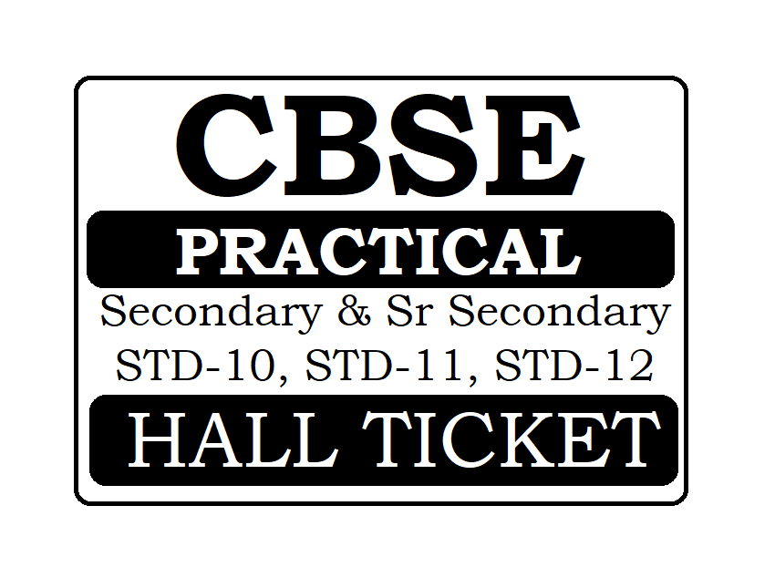 CBSE Practical Admit Card 2020, CBSE Board 10th & 12th Practical Hall Ticket 2020
