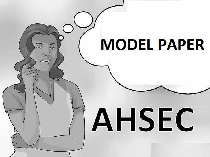 Assam HS Model Paper 2021