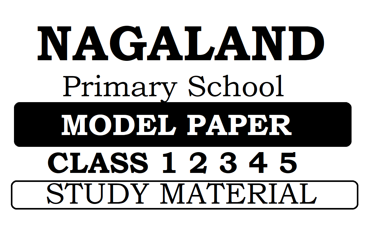 Nagaland Class 1 2 3 4 5 Model Paper 2020