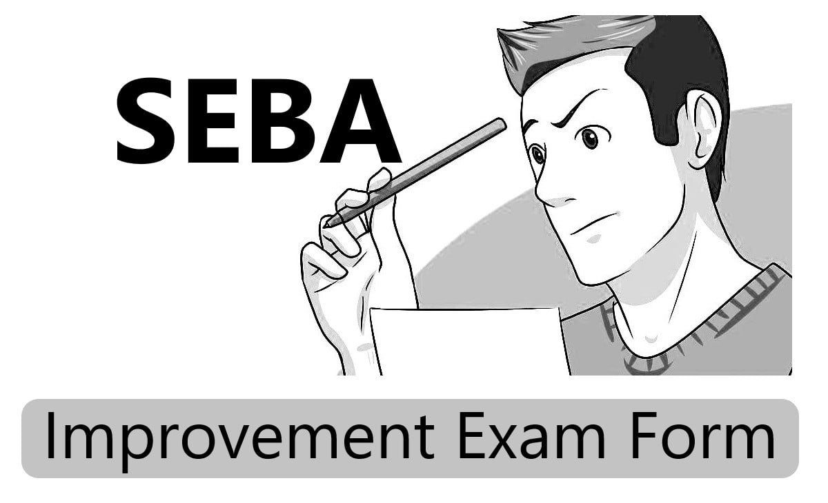 SEBA HSLC/AHM Improvement Form 2021 Assam 10th Betterment Exam Form 2021