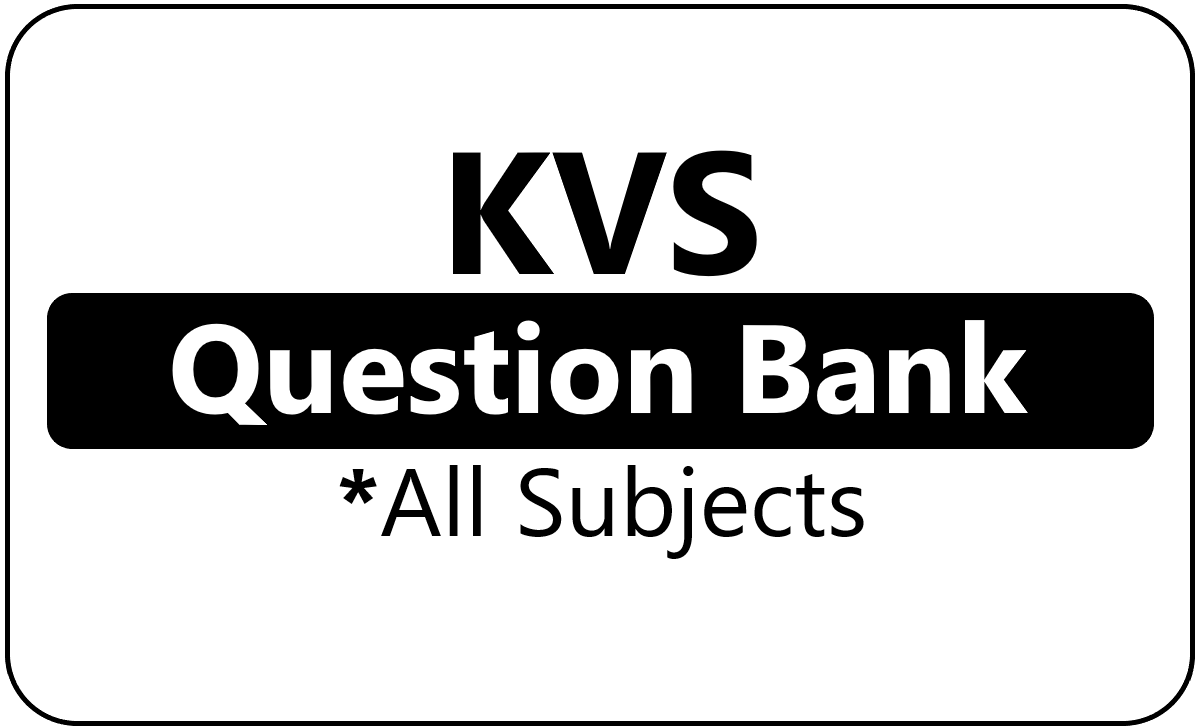 KVS 1st Class Question Bank 2021