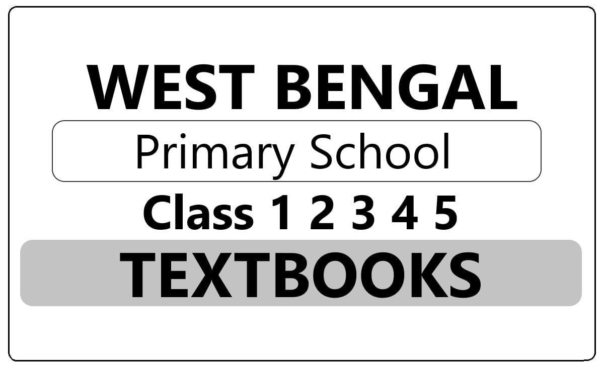 WB 1st, 2nd, 3rd, 4th, 5th Class Textbooks 2021