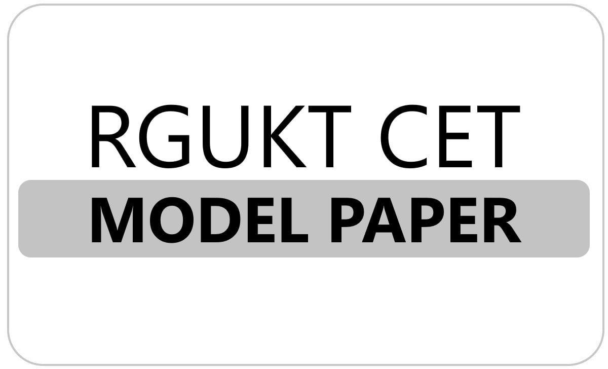 RGUKT CET Model Paper 2022