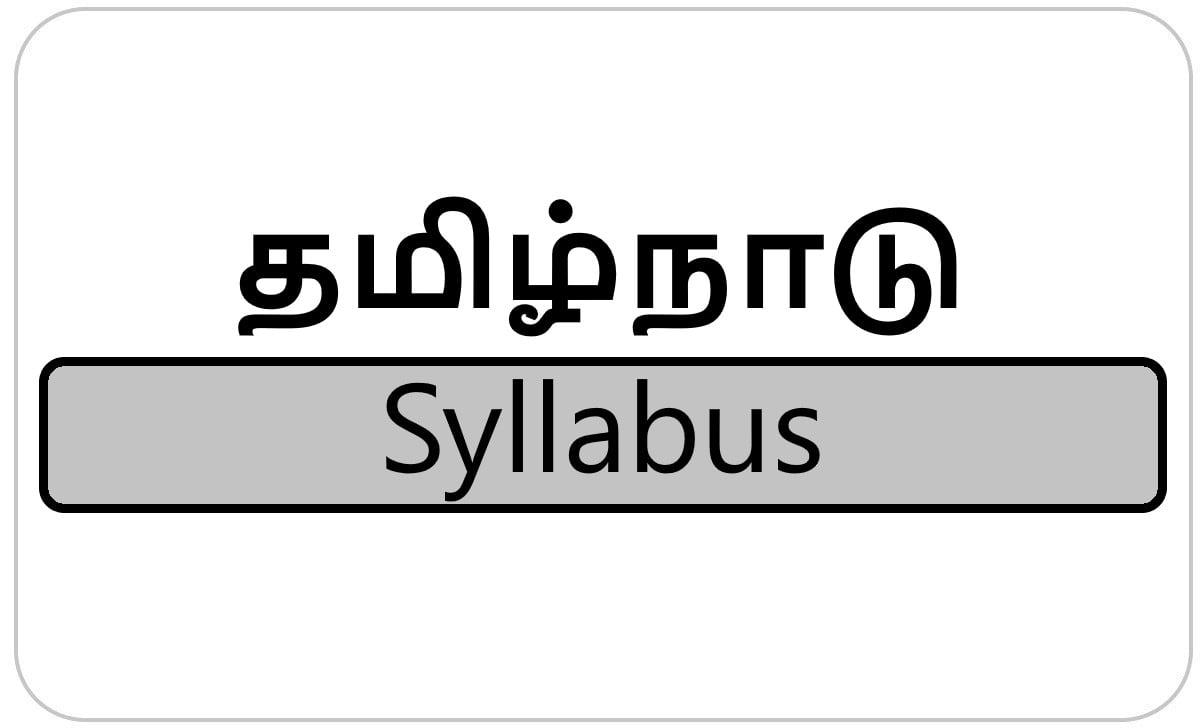 Tamil Nadu 6th, 7th, 8th, 9th Syllabus 2021