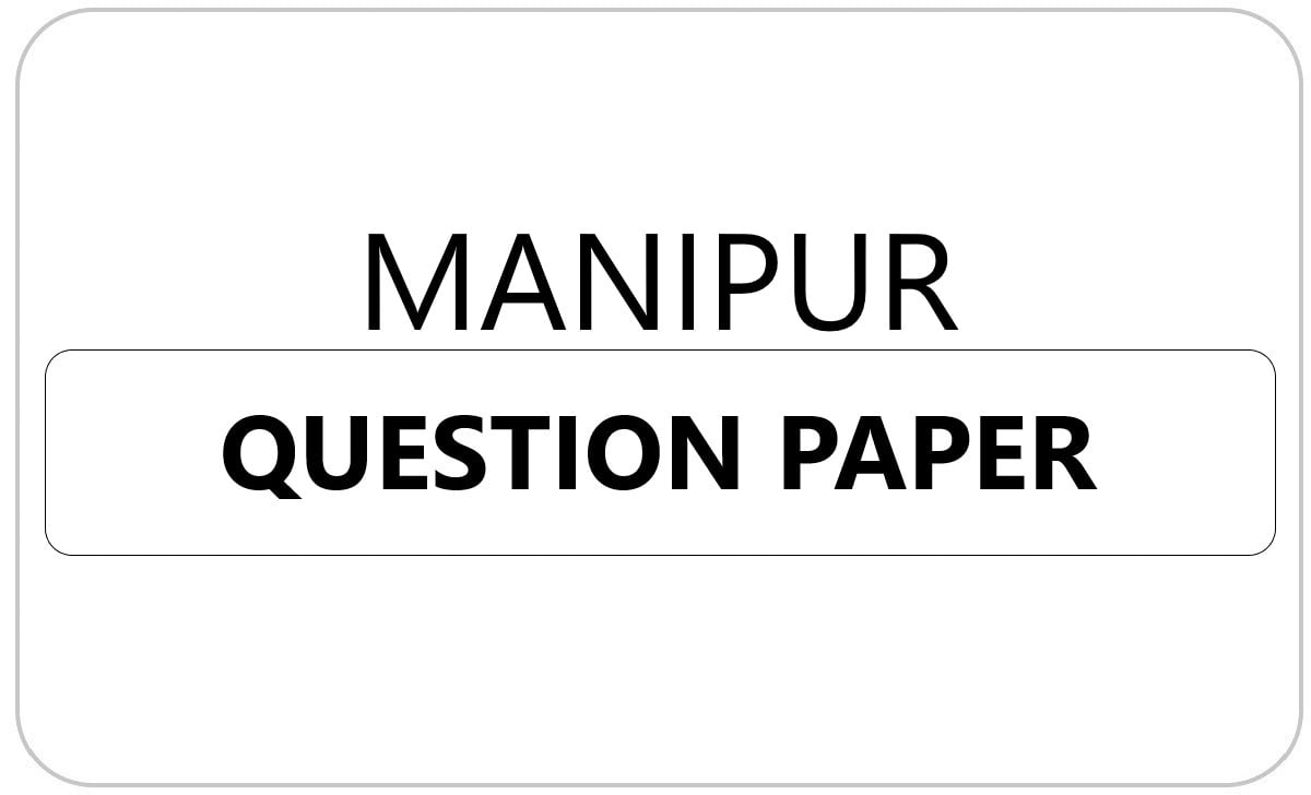 Manipur Board 1st, 2nd, 3rd, 4th, 5th Class Question Paper 2022