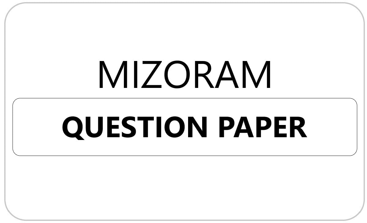 Mizoram 1st, 2nd, 3rd, 4th, 5th Class Question Paper 2021