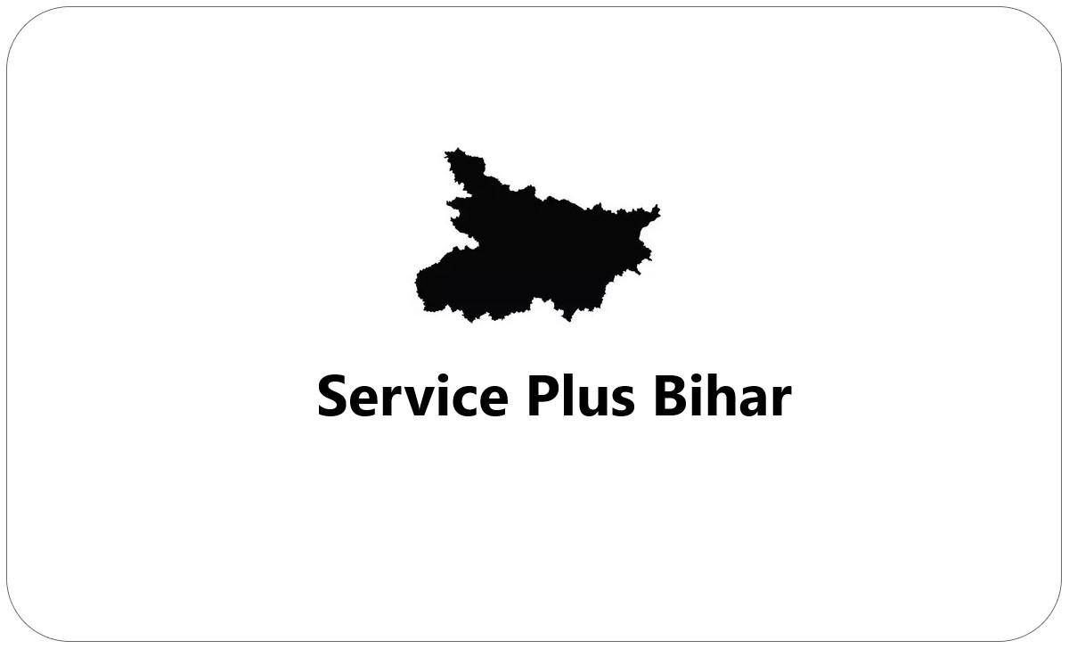Service Plus Bihar Certificate